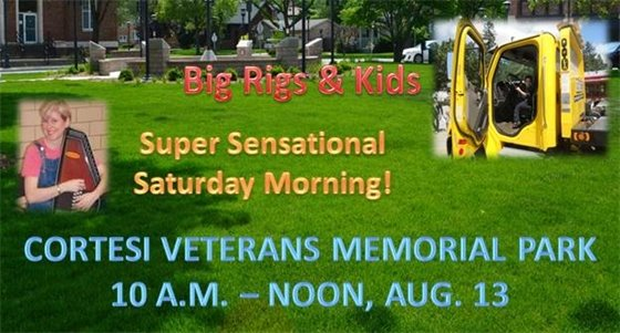 Big Rigs and Kids and Super Sensational Saturday will be Aug. 13 at Cortesi Veterans Memorial Park
