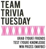 Team Trivia Tuesday